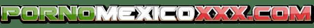 Porno Mexico XXX Videos